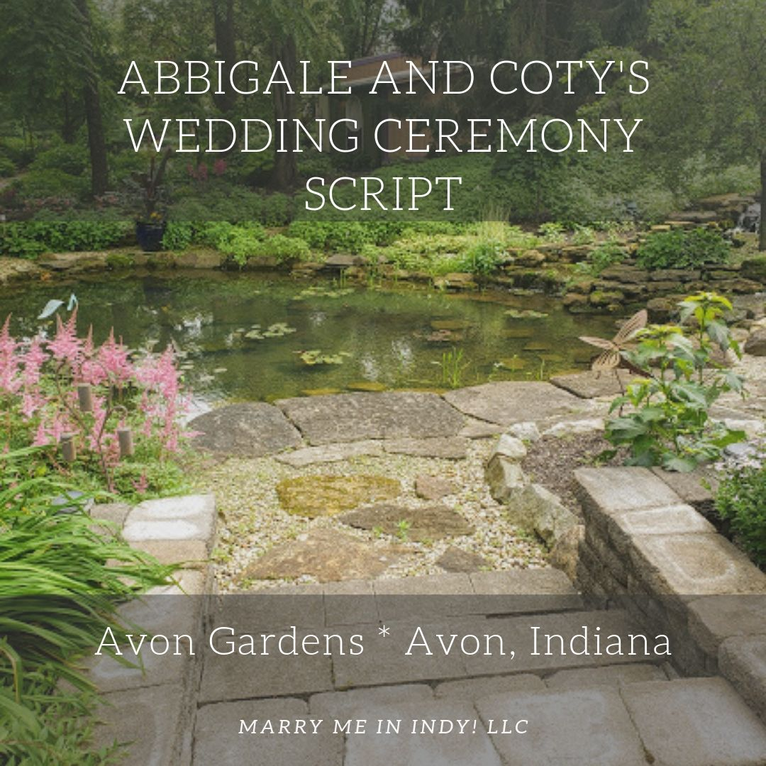 Abbigale and Coty's Wedding Ceremony Script. The Blue Eyed Devil.  Avon Gardens, Avon, Indiana