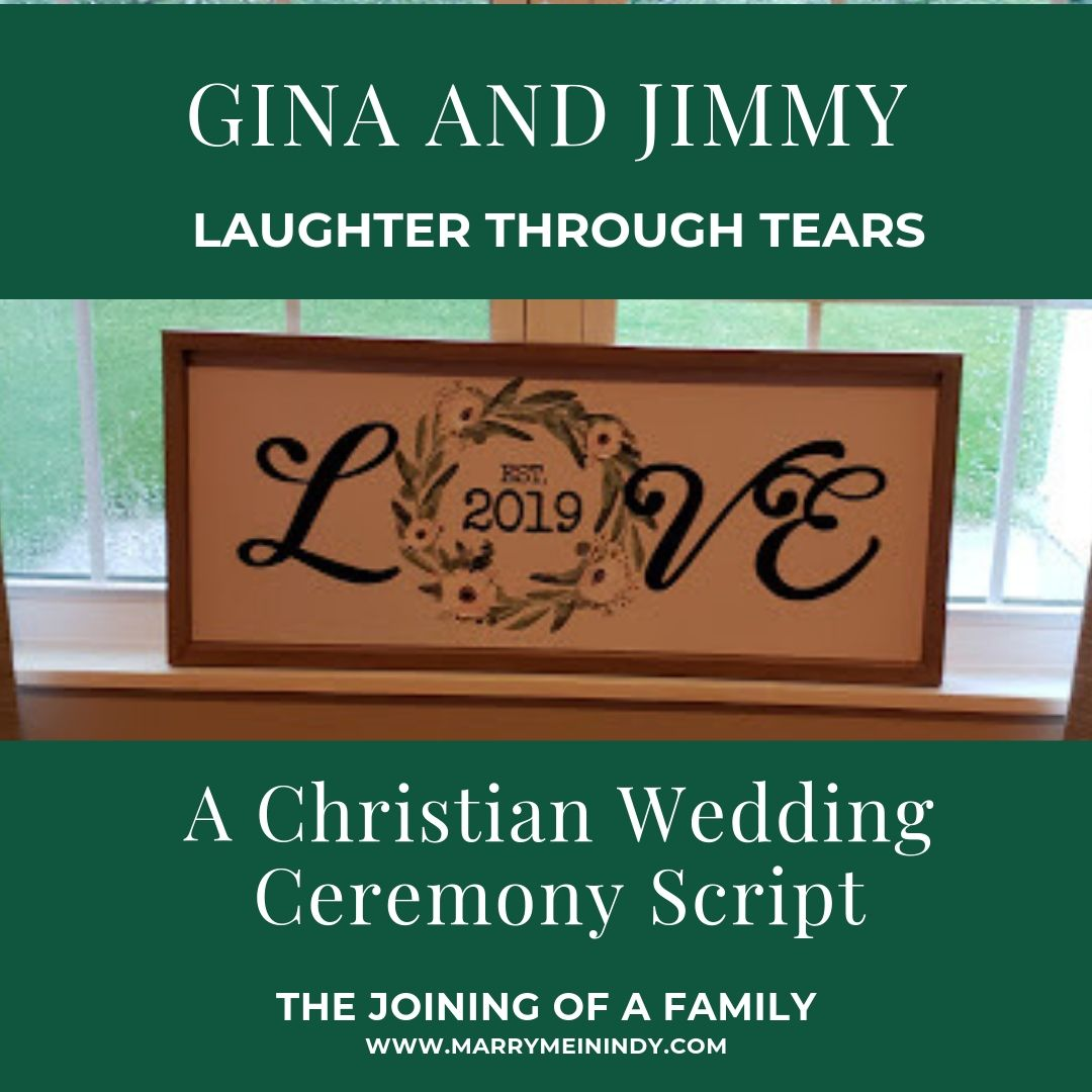 Gina and Jimmy's Laughter-through-Tears Christian Wedding Ceremony Script.
