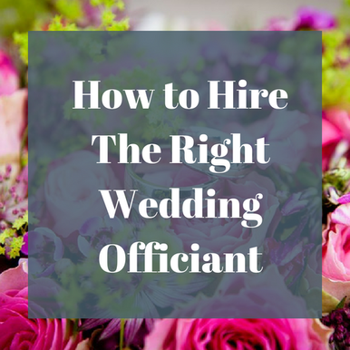 How to hire the right wedding officiant for you.
